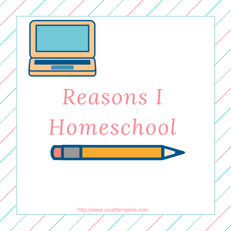 Why I Homeschool (1)